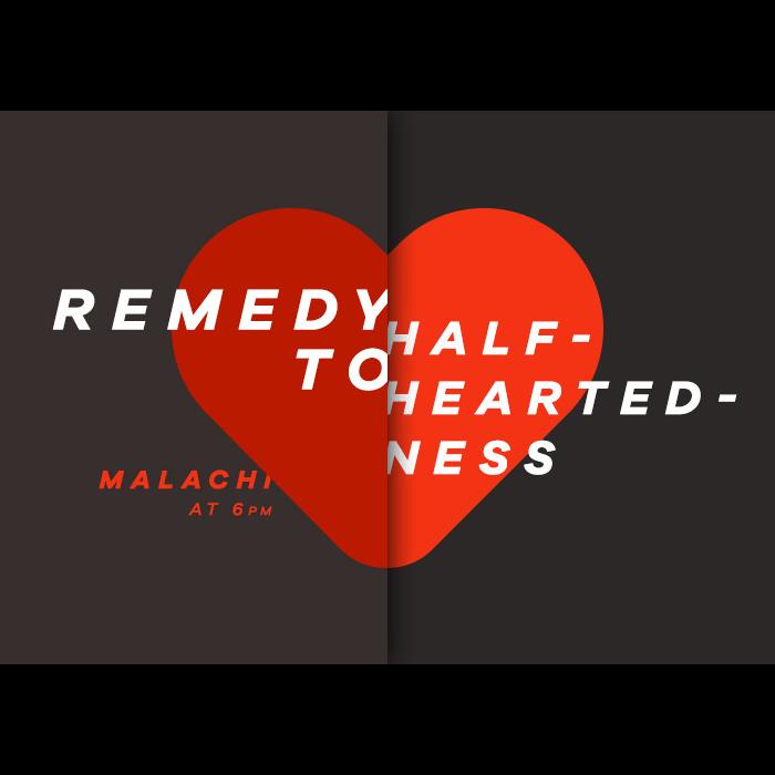 Antidote to half-heartedness